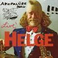Akopalüze Nau (Live) von Helge Schneider (2007)