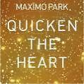 Quicken The Heart von Maximo Park (2009)