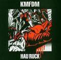 Hau Ruck von KMFDM (2005)