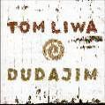 Dudajim von Tom Liwa (2004)