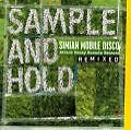 Sample And Hold: Attack Decay Sustain Release Rmx. von Simian Mobile Disco (2008)