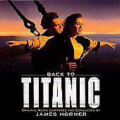 1-CENT-CD-Back-To-Titanic-James-Horner-SECOND-soundtrack-CD