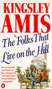 The Folks That Live on the Hill, Amis, Kingsley | Paperback Book | Acceptable |