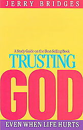 Trusting-God-Even-When-Life-Hurts-by-Jerry-Bridges-1990-Paperback-Study-Guide-Jerry-Bridges