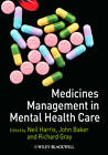 Medicines Management in Mental Health Care by John Wiley and Sons Ltd (Paperback, 2009)