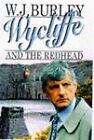 Wycliffe and the Redhead by W. J. Burley (Hardback, 1997)