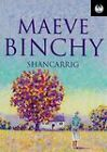 Shancarrig by Maeve Binchy (Paperback, 1995)
