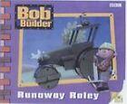 Bob the Builder: Storybook 7: Runaway Roley by Diane Redmond (Paperback, 2000)