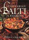 Vegetarian Balti Cooking by Mridula Baljekar (Paperback, 1995)