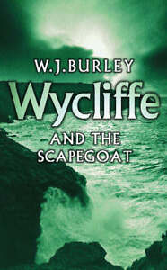 Burley-W-J-WYCLIFFE-AND-THE-SCAPEGOAT-BY-Burley-W-J-Author-Paperback