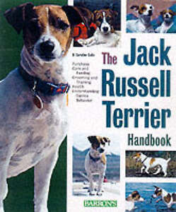 The Jack Russell Terrier Handbook by D. ...
