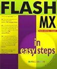 Flash MX in Easy Steps by Nick Vandome (Paperback, 2002)