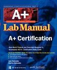 Certification Press A+ Lab Manual by Jane Holcombe, Charles Holcombe (Paperback, 2002)