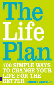 The-Life-Plan-700-Simple-Ways-to-Change-Your-Life-for-the-Better-GOOD-Book