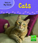 Pets in My House: Cats by Patricia Whitehouse (Hardback, 2004)