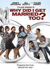 Tyler Perry's Why Did I Get Married Too (DVD, 2010, WS) (DVD, 2010)