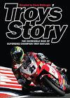 Troy's Story: Troy Bayliss Story (DVD, 2008)