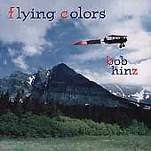 Flying-Colors-Bob-Hinz-MUSIC-CD