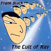 FRANK-BLACK-The-Cult-Of-Ray-CD-Pixies