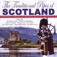 The Traditional Sound of Scotland von Various Artists (2009)