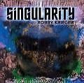 Singularity von Robby Krieger (2013)