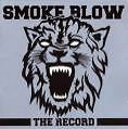 The Record-Ltd.Version von Smoke Blow (2010)