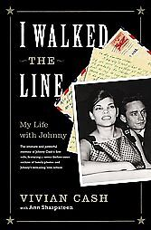 I-Walked-the-Line-by-Ann-Sharpsteen-Vivian-Cash-2007-Hardcover-Ann-Sharpsteen-Vivian-Cash-Hardcover