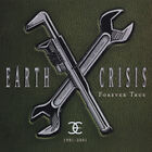 Earth Crisis - 1991-2001 (Forever True, 2001)