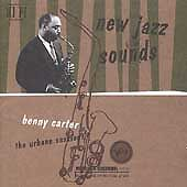 New-Jazz-Sounds-The-Urbane-Sessions-Benny-Carter-MUSIC-CD