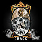 Crack [PA] by Z-Ro (CD, Sep-2008, Rap-a-Lot 4 Life)