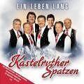 Ein Leben Lang von Kastelruther Spatzen (2005)