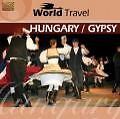 World Travel-Hungary/Gypsy von Various Artists (2008)