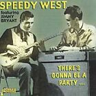 Speedy West - There's Gonna Be a Party (2000)