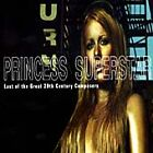 Princess Superstar - Last of the Great 20th Century Composers (Parental Advisory) [PA] (2001)