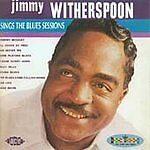 Jimmy Witherspoon - Sings The Blues Sessions (CDCHD 896)