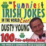 Irish-Comedian-Dusty-Young-Funniest-Irish-Jokes-In-The-World-Ever-Vol-6-CD-NEW