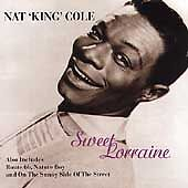Nat King Cole - Sweet Lorraine (1996) NEW Not sealed 15 classic tracks