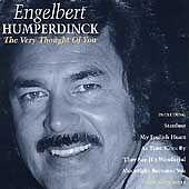 Engelbert Humperdinck - The Very Thought of You (1997) FREEPOST 5014797130098