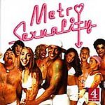 'METRO SEXUALITY' - ORIGINAL 2001 TV SOUNDTRACK-CHANNEL 4 MUSIC-NEW/SEALED CD