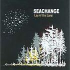 Seachange - Lay of the Land (2004)