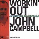 John Campbell - Workin' Out (2001)