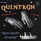 Quintron - These Hands of Mine (Live Recording, 2005)