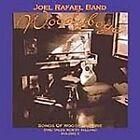 Joel Rafael - Woodyboye (Songs of Woody Guthrie and Tales Worth Telling, Vol. 2, 2005)