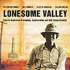 Various Artists - Lonesome Valley [Manteca] (2002)