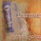 Farmer Not So John - (2000)