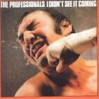 Professionals - I Didn't See It Coming (2001)