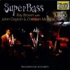 Ray Brown - Super Bass (Live Recording, 2006)