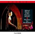 Various Artists - Ritual Music of the Tibetan Monks (Mantras for Meditation, 2007)