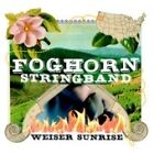 The Foghorn Stringband - Weiser Sunrise (2006)