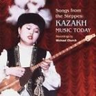 Various Artists - Songs from the Steppes (Kazakh Music Today, 2005)